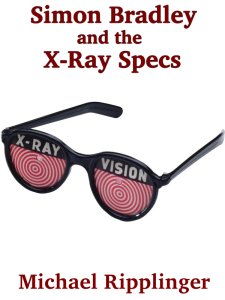 Simon Bradley and the X-Ray Specs (temporary cover)